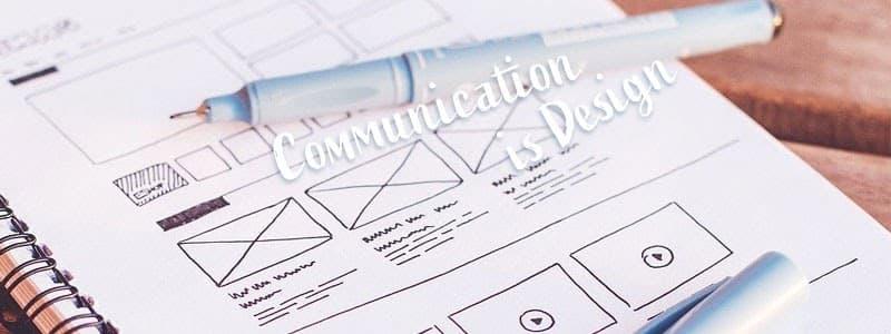 コミュニケーションはアートではなく、デザイン。